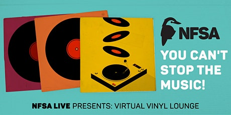 NFSA Livestream: Virtual Vinyl Lounge - November edition tickets