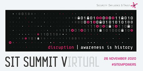 SIT SUMMIT V(IRTUAL) - Disruption: Awareness is history tickets