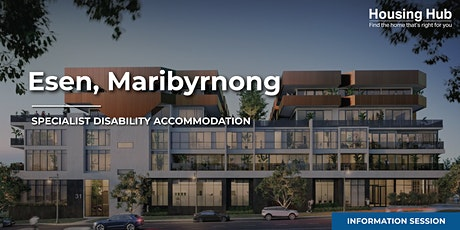 Esen Maribyrnong SDA Apartments Information Session tickets
