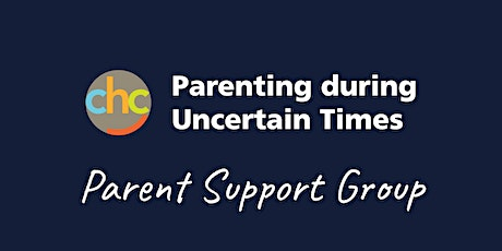 Parenting during Uncertain Times - Parent Support Group - November 11 tickets