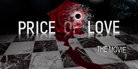 Price Of Love The Movie Premiere tickets