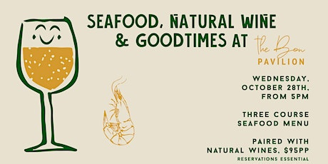 Seafood, Natural Wine & Goodtimes at The Bon tickets