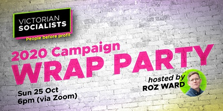 Victorian Socialists 2020 Campaign Wrap Party tickets