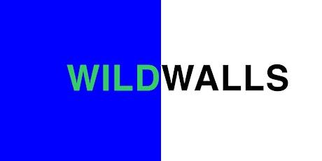 WILD WALLS MICRO-FESTIVAL tickets