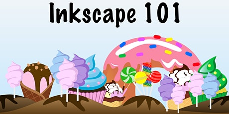 Inkscape 101 tickets