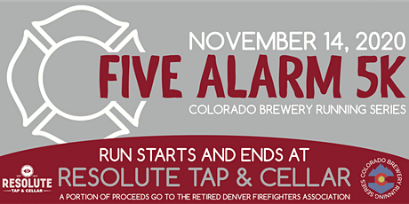 Five Alarm 5k - Resolute Tap | Arvada | Colorado Brewery Running Series tickets