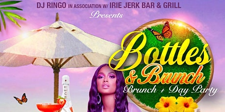 """BOTTLES & BRUNCH"" Brunch + Day Party tickets"