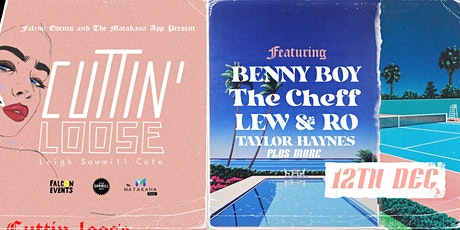 Cuttin' Loose Ft Benny Boy, Cheff & Friends tickets