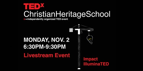 TEDxChristianHeritageSchool - Virtual Event tickets