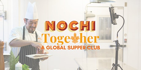 NOCHI Together Does Vegetarian Comfort Food tickets