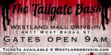 Tailgate Bash @ Westland Mall Drive-In tickets