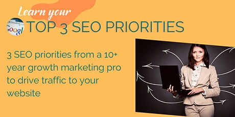 Top 3 SEO Priorities for New Businesses tickets