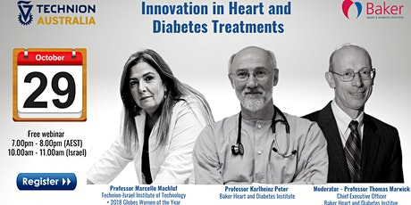 Innovation in Heart and Diabetes Treatments - From Bench Side to Bed Side tickets