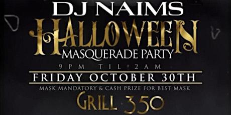 Dj Naims Halloween Masquerade party tickets
