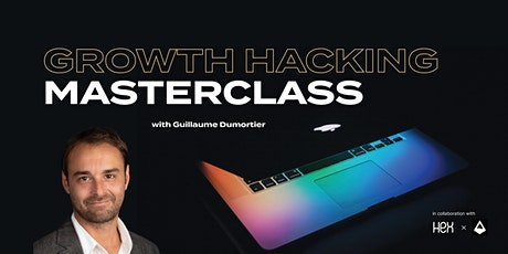 Growth Hacking Masterclass with Guillaume Dumortier tickets