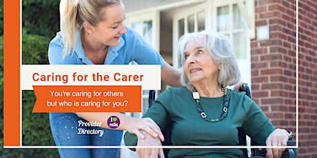 Caring for the Carer: You care for others but who cares for you? tickets