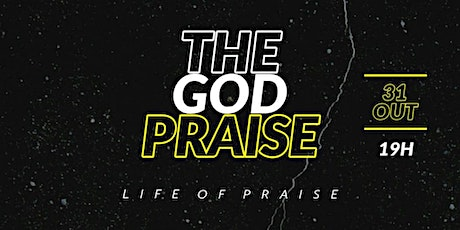 THE GOD PRAISE tickets