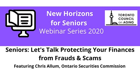 Seniors: Let's Talk Protecting Your Finances From Frauds and Scams tickets