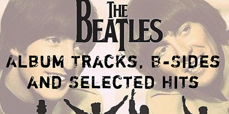 The Beatles Hits -   Classic Album Night. SHOW 1:  12/11 tickets