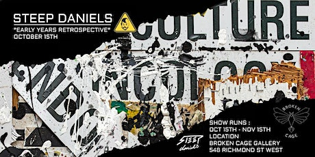 STEEP Daniels - 15 Year Retrospective @ Broken Cage Gallery tickets