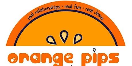 Orange Pips Playgroup 17th November tickets