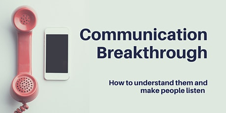 Communication Breakthrough tickets