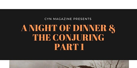 A Night Of Dinner & The Conjuring PART 1 tickets