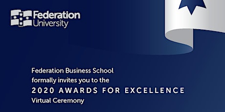 Federation Business School Awards for Excellence - Virtual Ceremony tickets