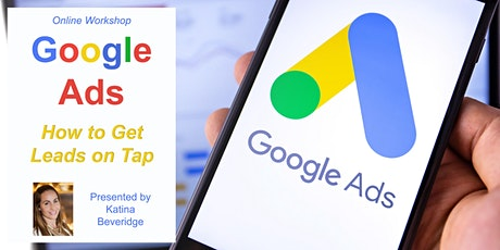 Online Workshop: Google Ads -  How to get leads on tap tickets