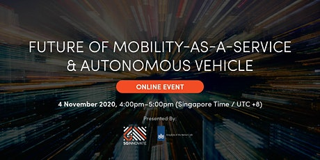 Future of Mobility-as-a-Service and Autonomous Vehicle [Online Event] tickets