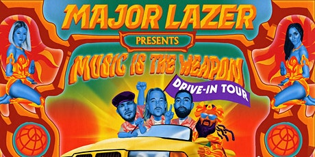 MAJOR LAZER: Music Is The Weapon Drive-In Tour (Elk Grove, CA) tickets