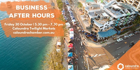 Business After Hours - Caloundra Twilight Market tickets