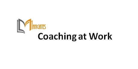 Coaching at Work 1 Day Training in Barrie tickets