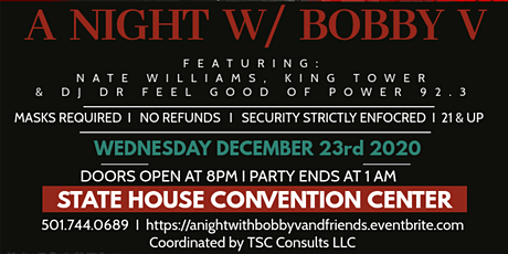 A Night with Bobby V, Nate Williams, King Tower & DJ Dr. Feel Good tickets