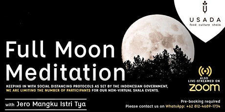 Full Moon Meditation with Balinese Priestess livestreaming on ZOOM tickets
