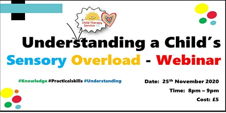 Understanding a Child's Sensory Overload - WEBINAR tickets