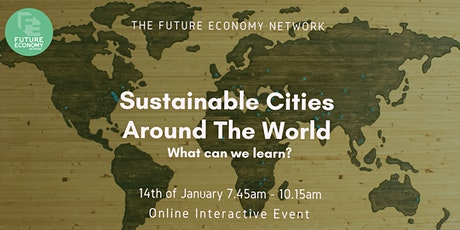 Sustainable cities around the world: what can we learn? tickets