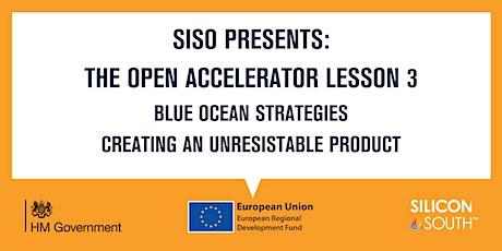 Open Accelerator Workshop 3 - Blue Ocean Strategies tickets