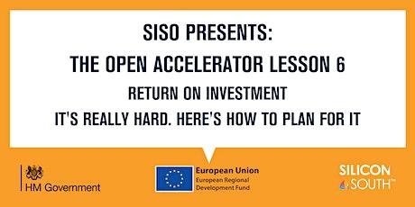 Open Accelerator Workshop 6 - Return on Investment tickets