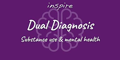 Dual Diagnosis tickets