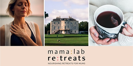 MamaLab Nourishing Day Retreat fro Mums tickets