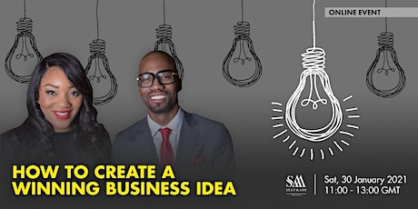 """How to Create a winning business Idea """"I'm Ready"""" Become a Business owner tickets"""