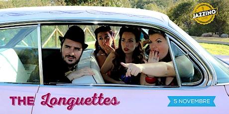 The Longuettes - Live at Jazzino biglietti