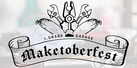 MAKETOBERFEST Tickets