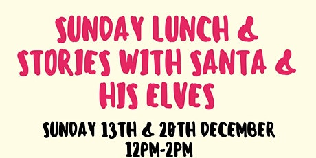 Story Time & Sunday Lunch with Santa tickets