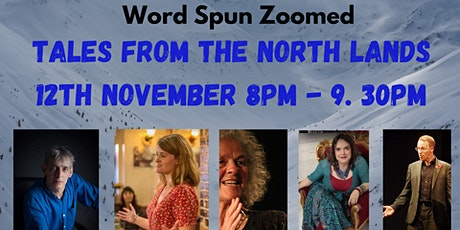 Word Spun Zoomed:Tales From The North Lands tickets