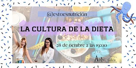 La cultura de la dieta. @Estoesnutricion entradas