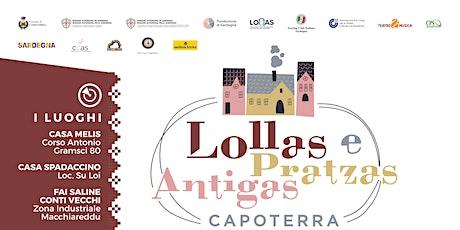 Lollas e Pratzas Antigas Capoterra biglietti