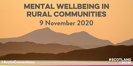 MENTAL WELLBEING IN RURAL COMMUNITIES: A SCOTTISH-ARCTIC DIALOGUE tickets