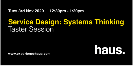 Service Design FREE Taster Session: Systems Thinking tickets